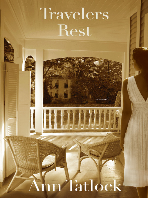 Title details for Travelers Rest by Ann Tatlock - Available