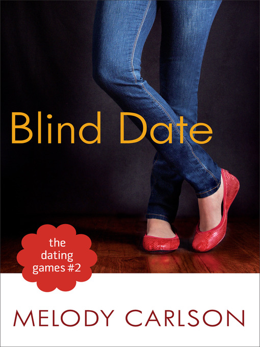 Title details for The Blind Date by Melody Carlson - Available