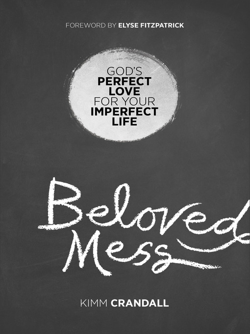 Title details for Beloved Mess by Kimm Crandall - Available