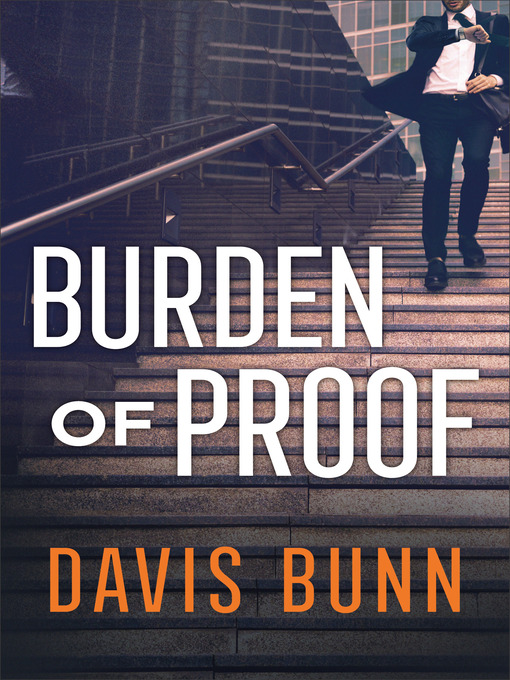 Title details for Burden of Proof by Davis Bunn - Available