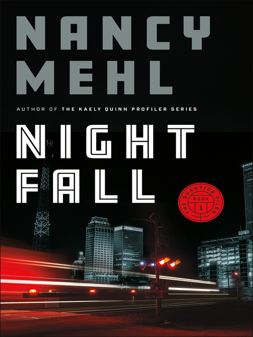Title details for Night Fall by Nancy Mehl - Wait list