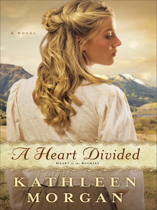 Title details for A Heart Divided by Kathleen Morgan - Available