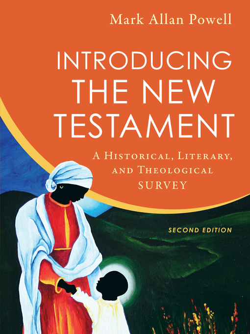 Title details for Introducing the New Testament by Mark Allan Powell - Available