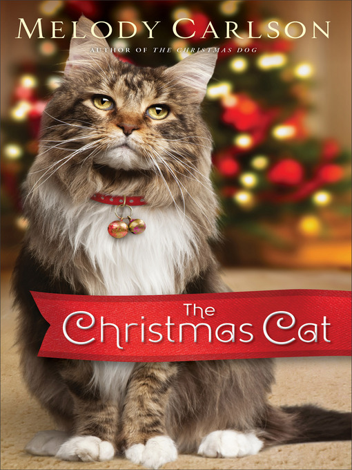 Title details for The Christmas Cat by Melody Carlson - Available