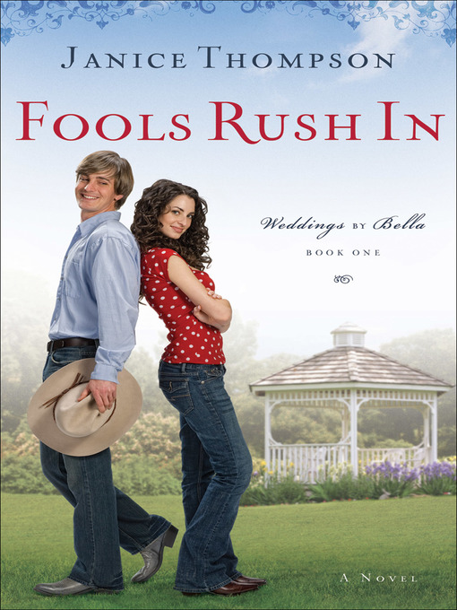 Title details for Fools Rush In by Janice Thompson - Available