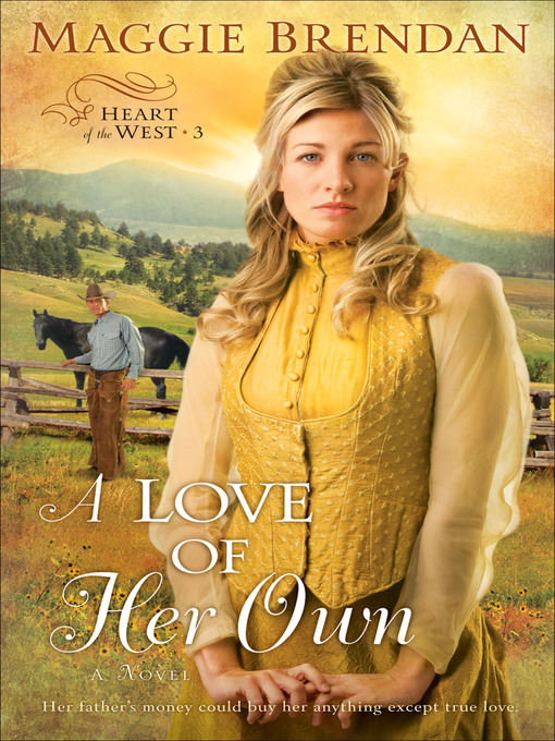 Title details for A Love of Her Own by Maggie Brendan - Available