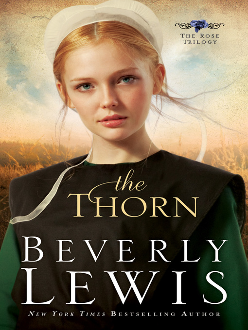 Title details for The Thorn by Beverly Lewis - Wait list