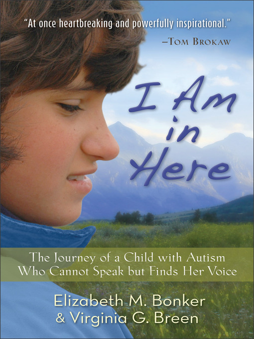 Title details for I Am in Here by Elizabeth M. Bonker - Available