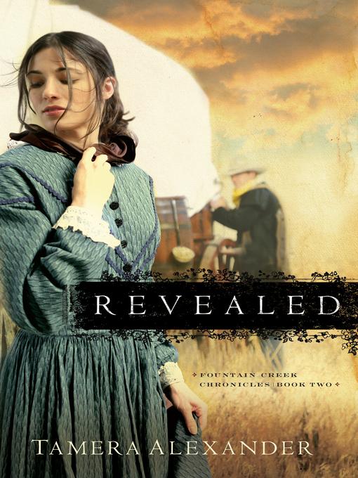 Title details for Revealed by Tamera Alexander - Wait list