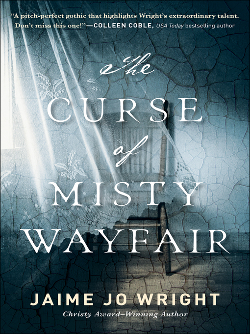 Title details for The Curse of Misty Wayfair by Jaime Jo Wright - Wait list