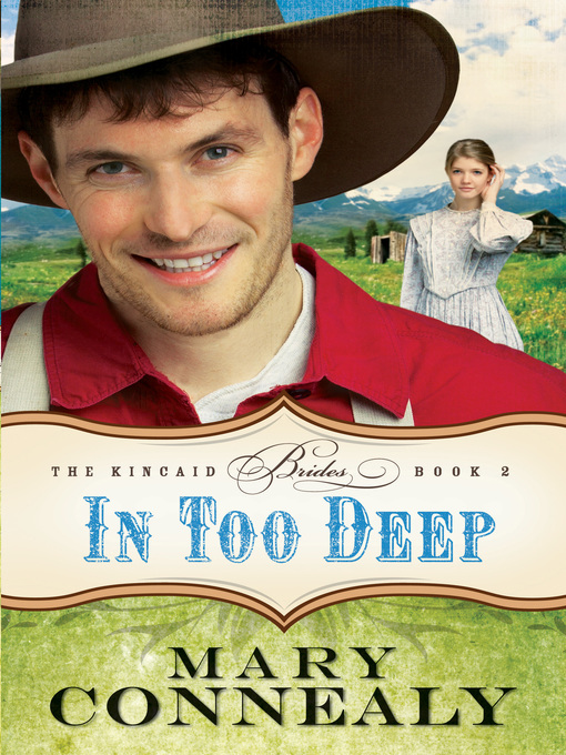 Title details for In Too Deep by Mary Connealy - Available