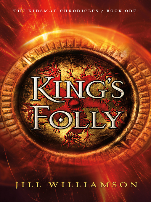 Title details for King's Folly by Jill Williamson - Available