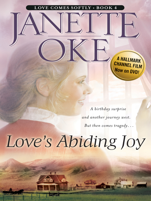 Title details for Love's Abiding Joy by Janette Oke - Available