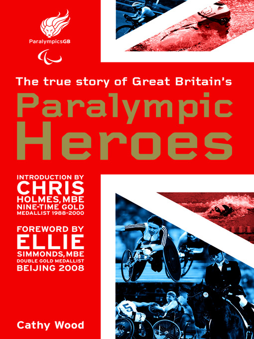 Title details for Paralympic Heroes by Cathy Wood - Available