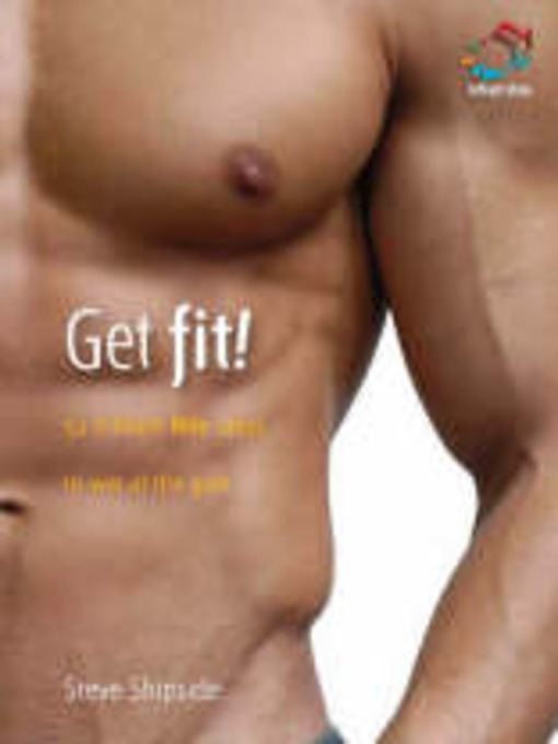 Title details for Get Fit! by Infinite Ideas - Wait list