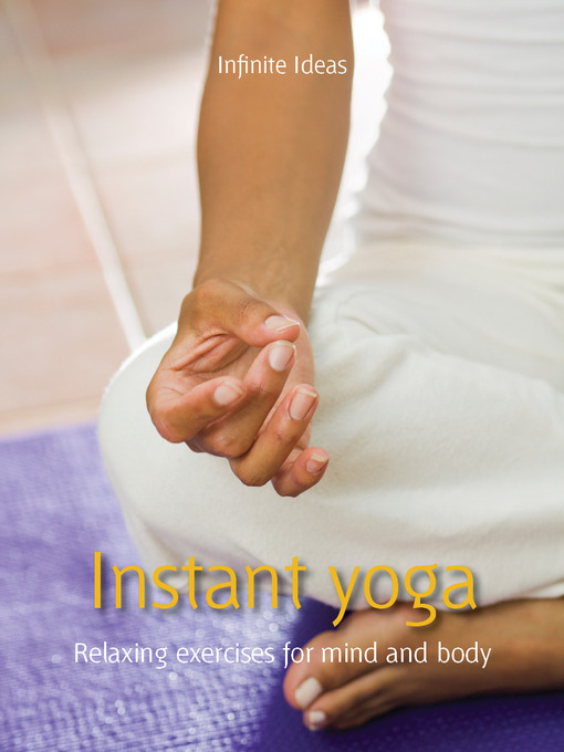 Instant Yoga Relaxing Exercises for Mind and Body