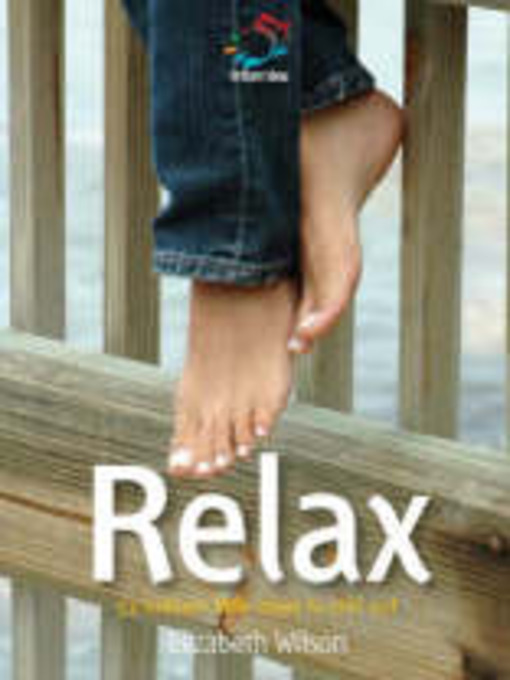 Title details for Relax by Infinite Ideas - Available