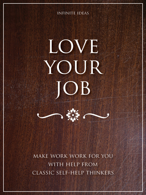 Title details for Love Your Job by Infinite Ideas - Available