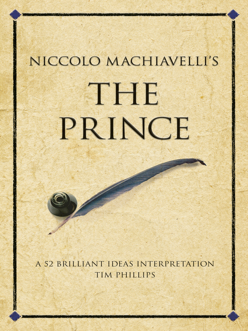 a description of machiavelli main idea in the qualities of the prince Summary of the qualities of the prince by machiavelli this appears to be true according to niccolo machiavelli's works machiavelli's idea of it was the main.