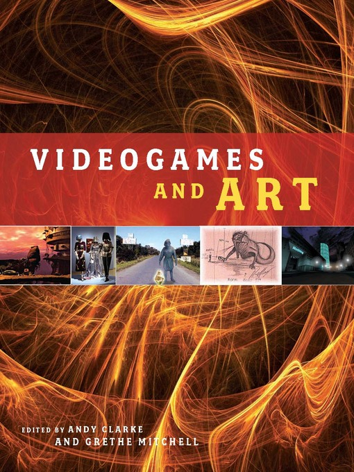 Title details for Videogames and Art by Grethe Mitchell - Available