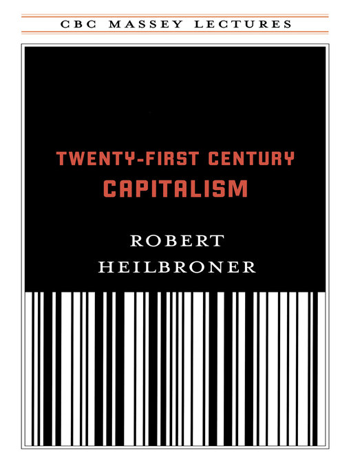 robert heilbroners visions of the future possible problems of the future In heilbroner's compendium, john maynard keynes, along with karl marx (capitalism's hanging judge) and thorstein veblen (of conspicuous consumption fame), is in a class by himself judicious and generous selections from the key writings of masters of the economics game, complete with perceptive commentary from their latter-day boswell.