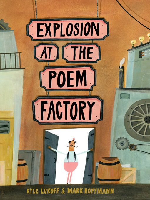 Title details for Explosion at the Poem Factory by Kyle Lukoff - Available
