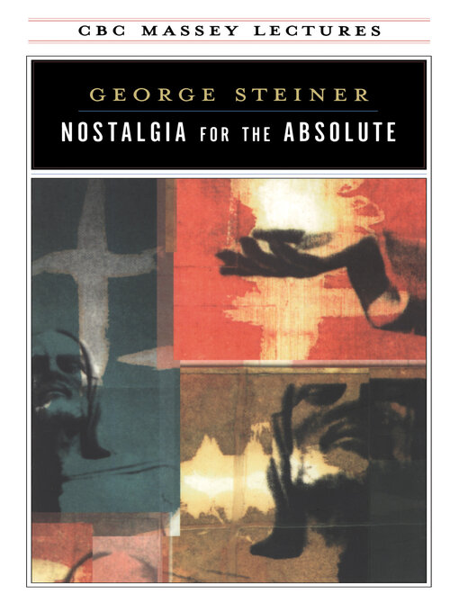 Title details for Nostalgia for the Absolute by George Steiner - Available