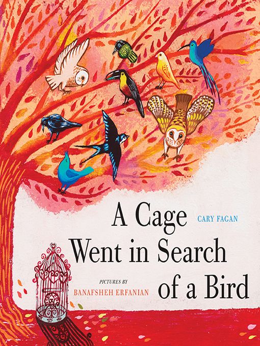 Cover of A Cage Went in Search of a Bird