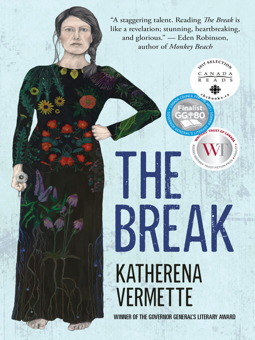 Title details for The Break by Katherena Vermette - Wait list