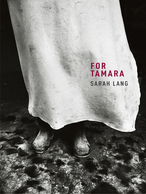 Title details for For Tamara by Sarah Lang - Available