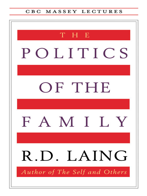 Title details for The Politics of the Family by R.D. Laing - Available