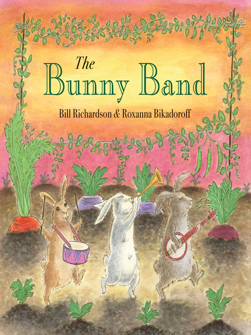 Title details for The Bunny Band by Bill Richardson - Available