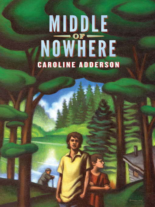 Title details for Middle of Nowhere by Caroline Adderson - Available