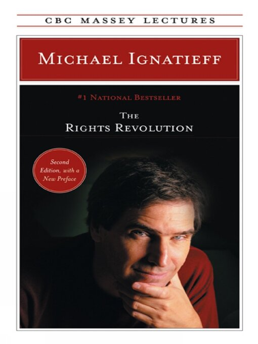Title details for The Rights Revolution by Michael Ignatieff - Available