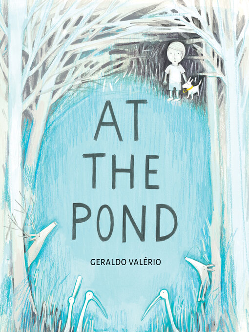 Title details for At the Pond by Geraldo Valério - Available