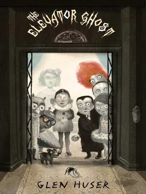 Title details for The Elevator Ghost by Glen Huser - Available