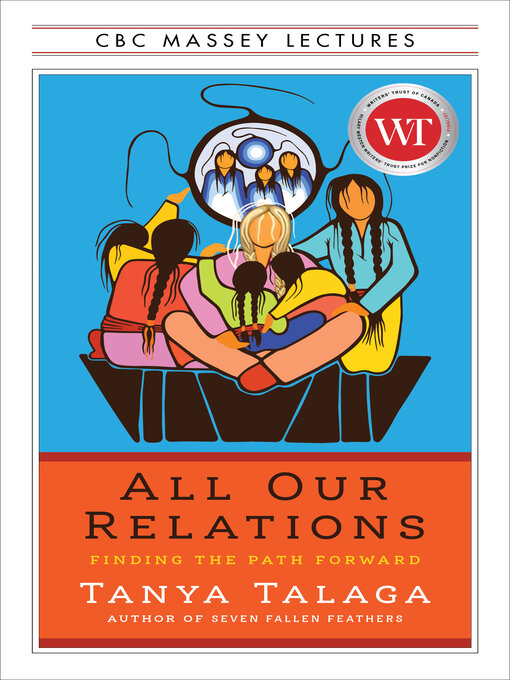 Title details for All Our Relations by Tanya Talaga - Wait list