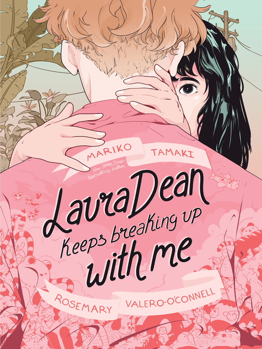 Title details for Laura Dean Keeps Breaking Up with Me by Mariko Tamaki - Available