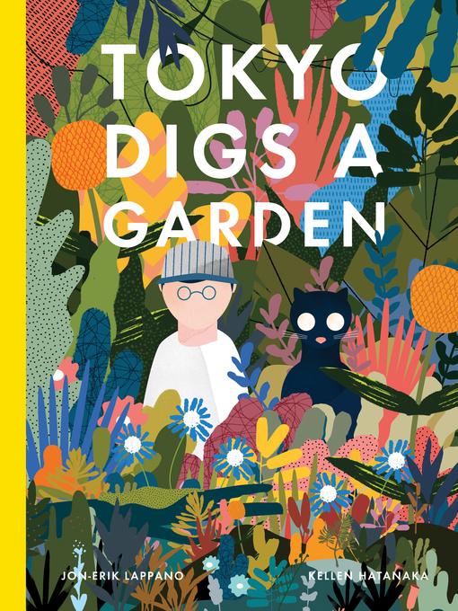 Title details for Tokyo Digs a Garden by Jon-Erik Lappano - Wait list