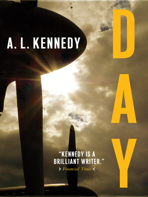 Title details for Day by A.L. Kennedy - Available