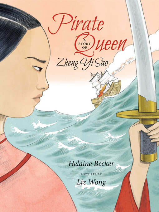 Title details for Pirate Queen by Helaine Becker - Available