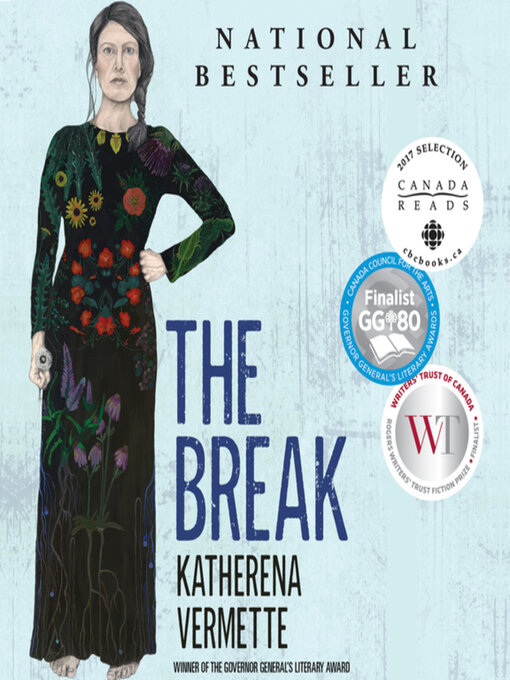 Title details for The Break by Katherena Vermette - Available