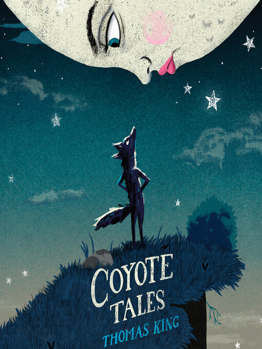 Title details for Coyote Tales by Thomas King - Wait list