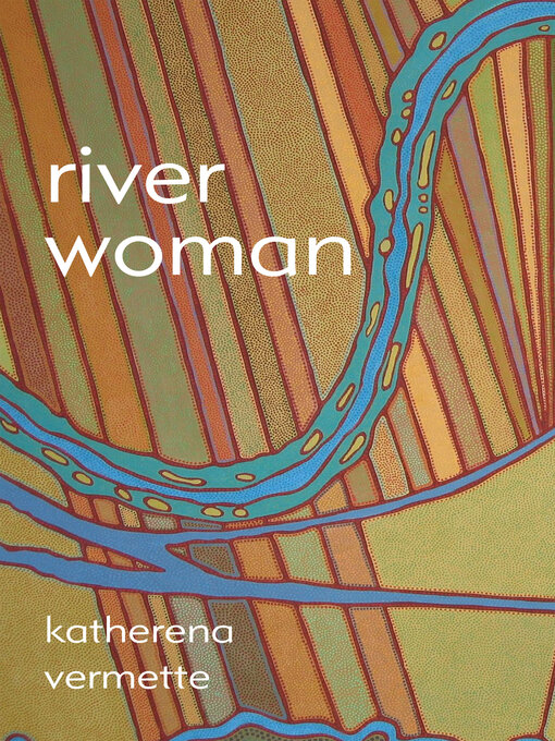 Title details for river woman by Katherena Vermette - Available