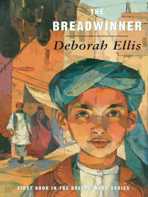 Title details for The Breadwinner by Deborah Ellis - Available