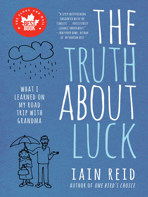 Title details for The Truth About Luck by Iain Reid - Wait list