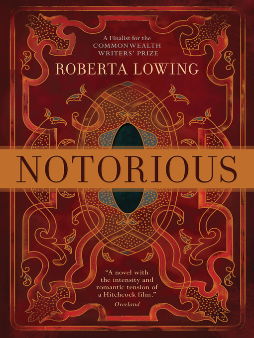 Title details for Notorious by Roberta Lowing - Available
