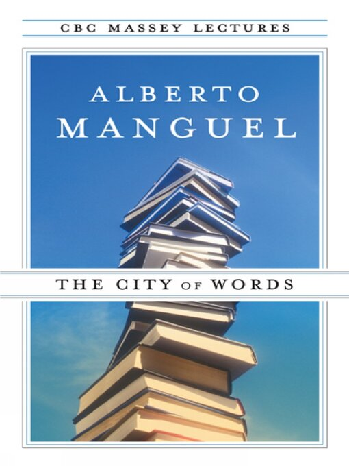 Title details for The City of Words by Alberto Manguel - Available