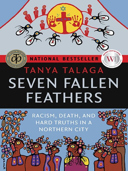 Title details for Seven Fallen Feathers by Tanya Talaga - Wait list