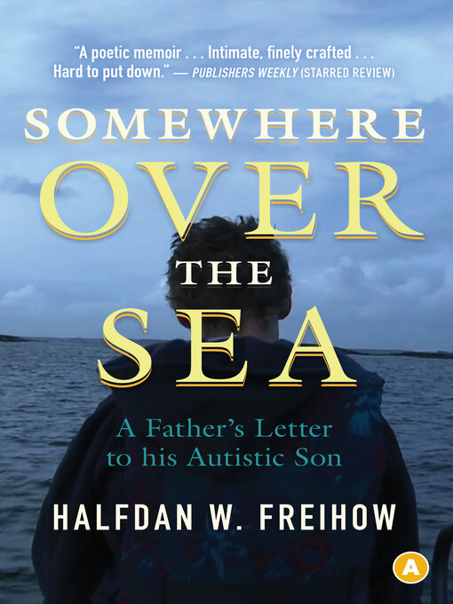 Title details for Somewhere Over the Sea by Halfdan Freihow - Available